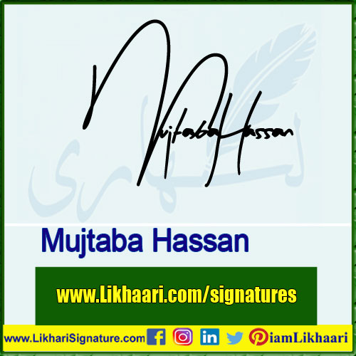 Mujtaba Hassan Signature Styles